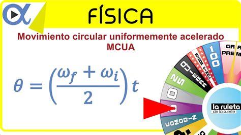 Movimiento circular uniformemente acelerado  MCUA  ejemplo ...