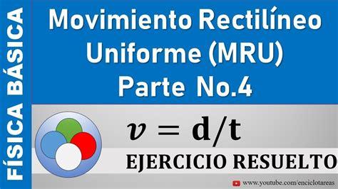 Movimiento Rectilíneo Uniforme  MRU  Ejercicio Resuelto No ...