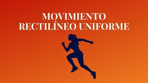 Movimiento Rectilíneo Uniforme MRU   YouTube