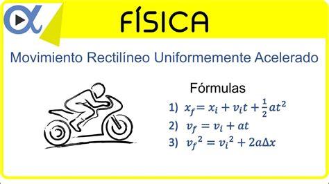 Movimiento rectilíneo uniformemente acelerado ejemplo 3 de ...