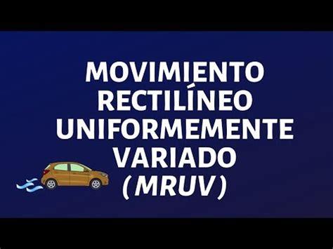 Movimiento Rectilíneo Uniformemente Variado MRUV   YouTube