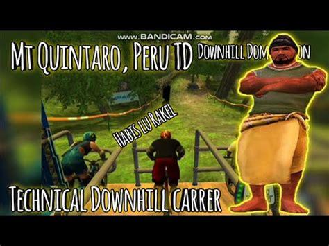 Mr Quintaro, Peru TD Technical Downhill Carrer  PS2 ...