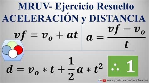 MRUV  Ejercicio resuelto de Aceleración y Distancia #1 ...
