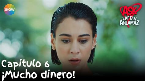¡Mucho dinero! | Amor Sin Palabras Capitulo 6   YouTube