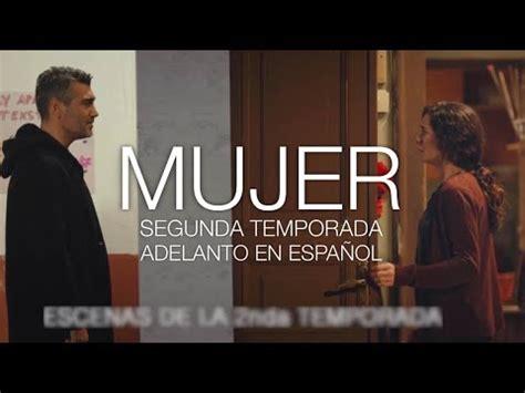 Mujer  Kadın  | Adelanto en ESPAÑOL: Segunda temporada ...