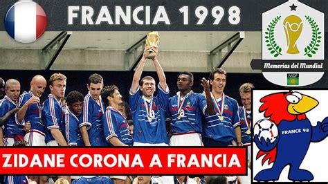 Mundial Francia 1998 | Zidane corona la Revolución Francesa