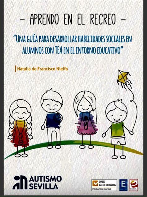 MuNDo AsPeRGeR: Habilidades sociales, recreo y juego.