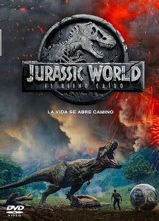 Mundo Jurásico: El Reino Caído  2018  | Jurassic world ...