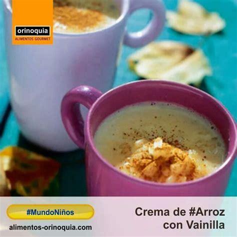 #MundoNiños Crema de #Arroz con Vainilla, ideal para las ...