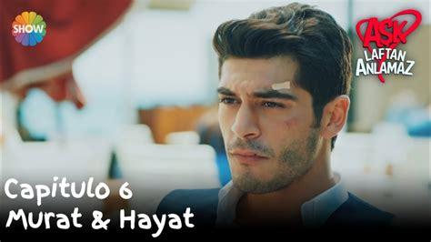 Murat & Hayat | Amor Sin Palabras Capitulo 6   YouTube