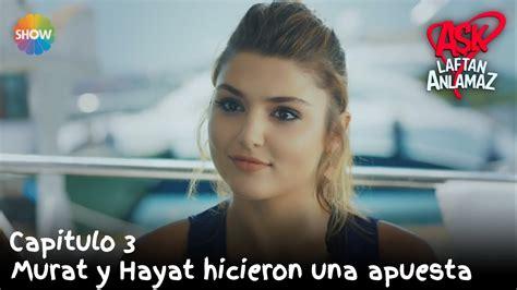 Murat y Hayat hicieron una apuesta   Amor Sin Palabras ...