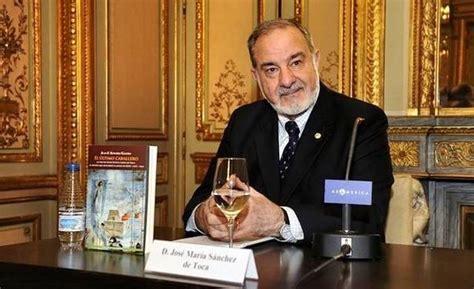 Murió José María Sánchez de Toca, gran adalid de Santa ...