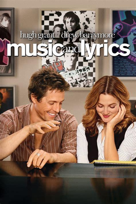 Music and Lyrics  2007    Rotten Tomatoes