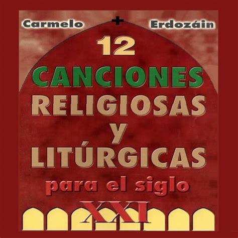 MUSICA CATOLICA: Carmelo Erdozain   12 Canciones ...