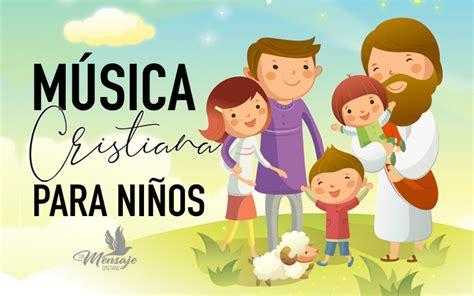 Música cristiana infantil para niños 2019  VIDEOS CLICK ...