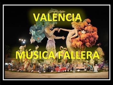 Música Fallera   FALLAS   Valenciana   Pasodobles ...