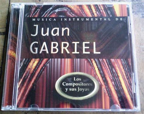 Musica Instrumental De Juan Gabriel Cd Unica Ed 1997 Op4 ...