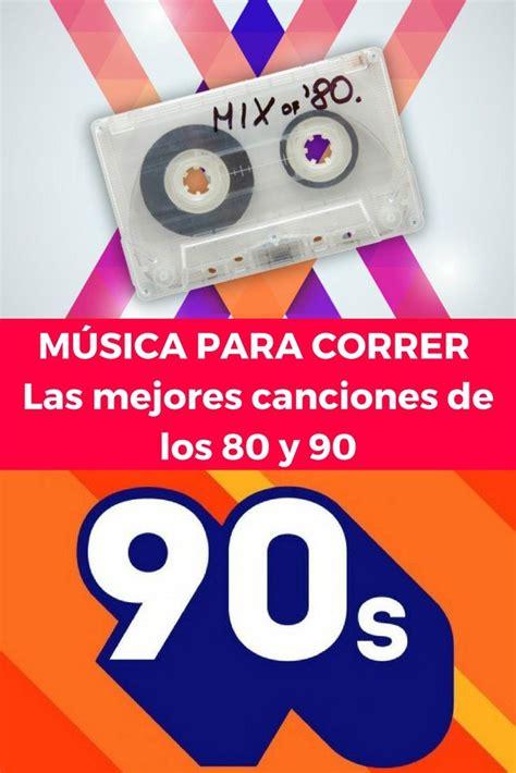 MÚSICA PARA CORRER: Las mejores canciones de los 80 y 90