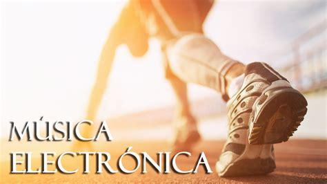 Música para Correr Motivación | Música Electronica para ...