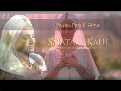 MÚSICA PARA EL ALMA.  Snatam Kaur    YouTube