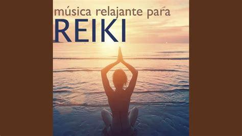 Música Relajante para Reiki   Despertar Mental