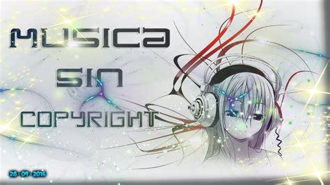 musica sin copyright 100% segura.   YouTube