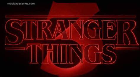 Músicas Stranger Things Temporada 3 Ep 7  Capítulo sete: A ...