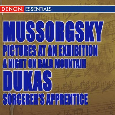 Mussorgsky: A Night On Bald Mountain, Pictures at an ...