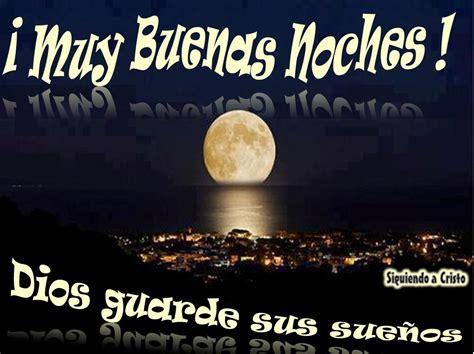 muy buenas noches Dios guarde sus sueños   CONGREGACION ...