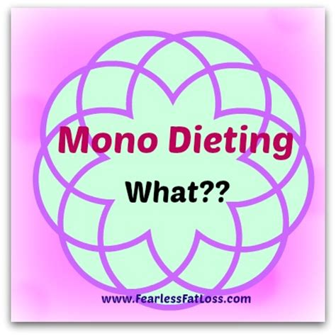 My Astounding Experience with Mono Dieting