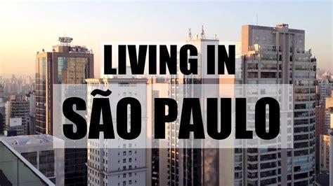 My life in São Paulo, Brazil | Minha vida em São Paulo ...