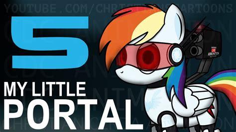My Little Portal: Episode 5  Re Upload, HD    YouTube