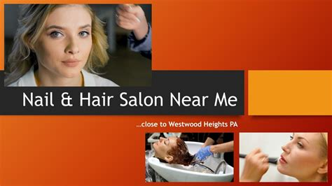 Nail And Hair Salon Near Me in Westwood Heights PA    See ...