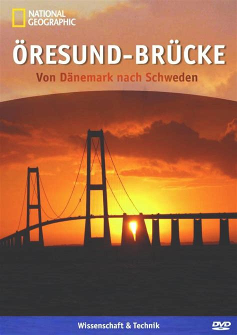 National Geographic   Öresund Brücke: DVD oder Blu ray ...