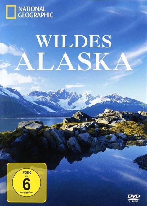 National Geographic   Wildes Alaska: DVD oder Blu ray ...