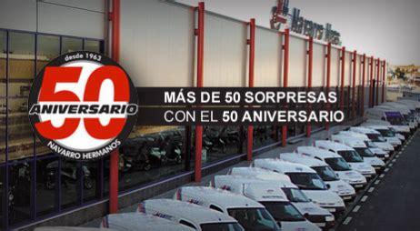 Navarro Hnos. celebra 50 años de Historia ...