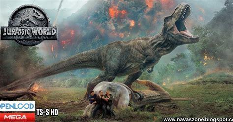 NAVAS ZONE: Jurassic World 2 El Reino Caído  Ver o ...