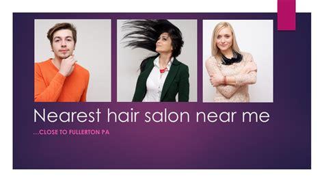Nearest Hair Salon Near Me Fullerton PA    nearby Lehigh ...