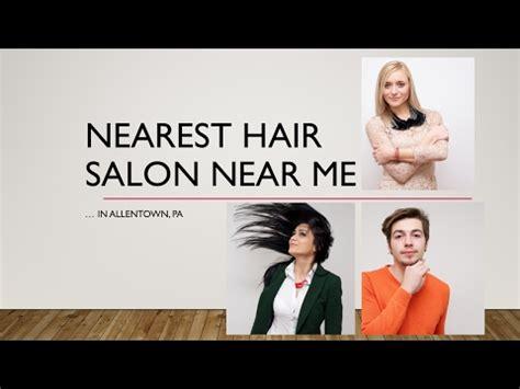 Nearest Hair Salon Near Me in Allentown PA — nearby Lehigh ...