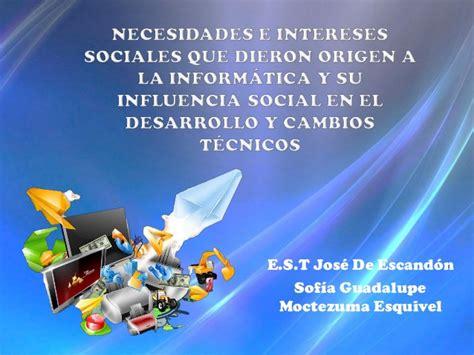 Necesidades e intereses sociales que dieron origen a la ...