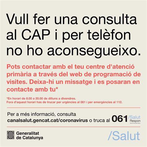Necessites contactar amb el teu CAP?   Ajuntament de les ...