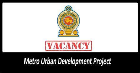 Need Project Staffs in Colombo Metro Urban Development ...