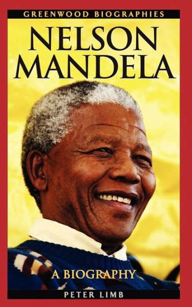 Nelson Mandela: A Biography by Peter Limb, Hardcover ...