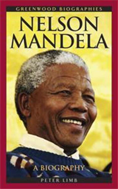 Nelson Mandela: A Biography   Greenwood   ABC CLIO