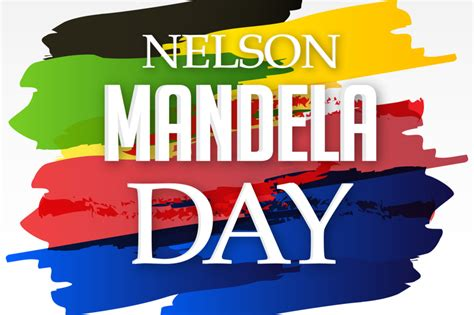 Nelson Mandela Day in 2020/2021   When, Where, Why, How is ...