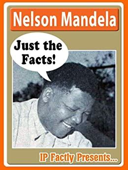 Nelson Mandela   Just the Facts! Biography for Kids ...