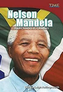 Nelson Mandela: Marcando El Camino  Time For Kids en ...