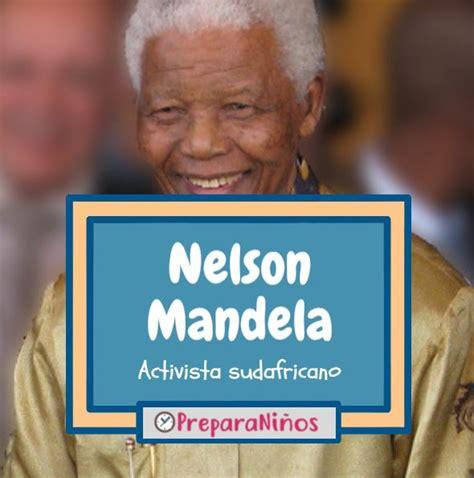 Nelson Mandela para ninos   PreparaNiños.com