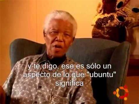 Nelson Mandela   Ubuntu  traducido al español    YouTube