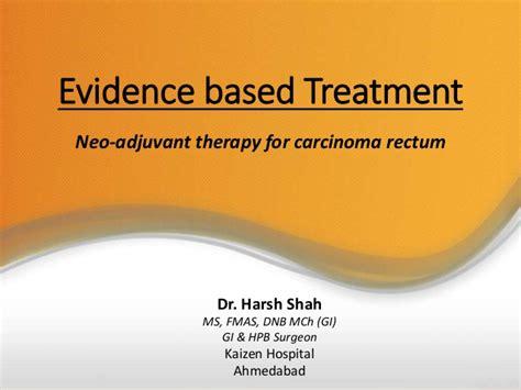 Neoadjuvant Therapy ca rectum